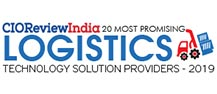 20 Most Promising Logistics Tech Solution Providers - 2019